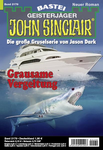 John Sinclair 2179: Grausame Vergeltung