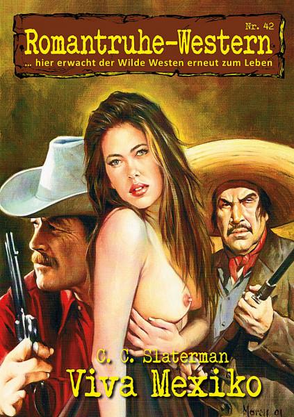Romantruhe Western 42: Viva Mexiko
