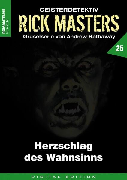 E-Book Rick Masters 25: Herzschlag des Wahnsinns