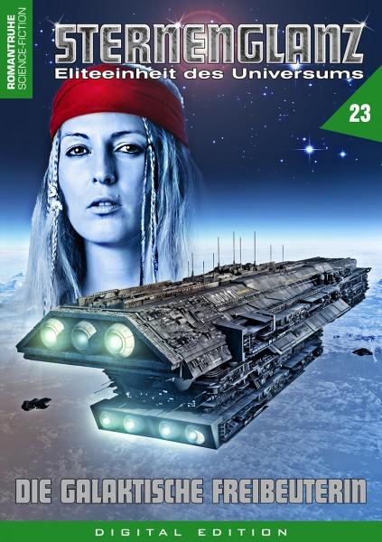 E-Book Sternenglanz 23: Die galaktische Freibeuterin