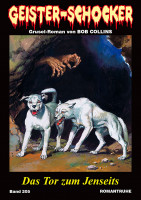 Geister-Schocker 205: Das Tor zum Jenseits