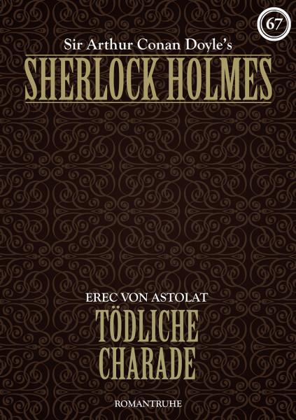 E-Book Sherlock Holmes 67: Tödliche Charade