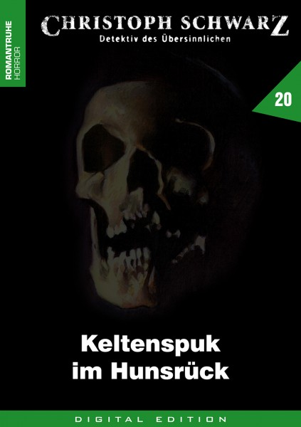 E-Book Christoph Schwarz 20: Keltenspuk im Hunsrück