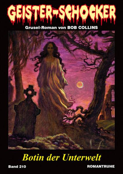 Geister-Schocker 210: Botin der Unterwelt