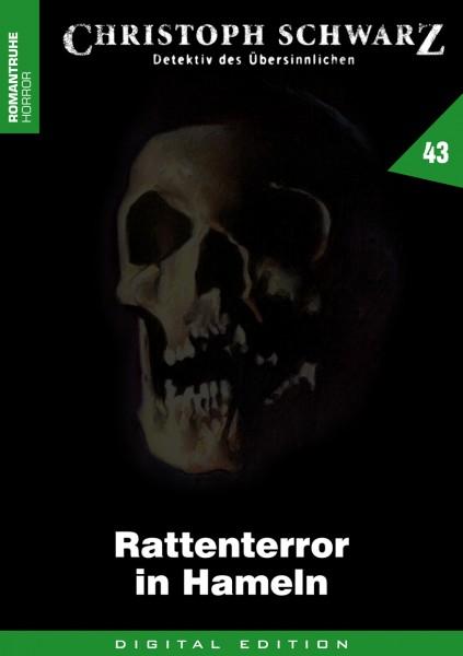 E-Book Christoph Schwarz 43: Rattenterror in Hameln