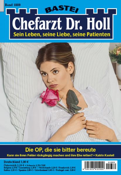 Chefarzt Dr. Holl 1889: Die OP, die sie bitter bereute