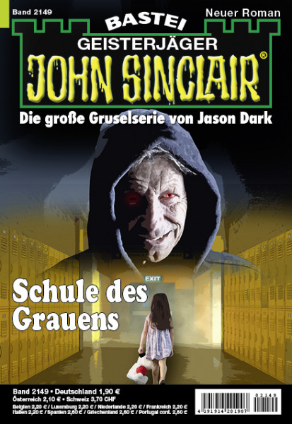 John Sinclair 2149: Schule des Grauens