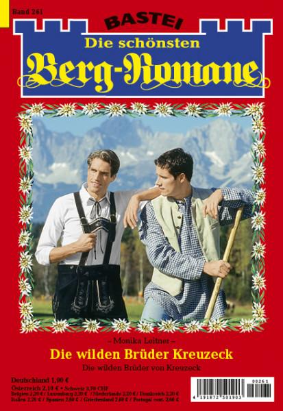 Die schönsten Berg-Romane 261: Die wilden Brüder von Kreuzeck