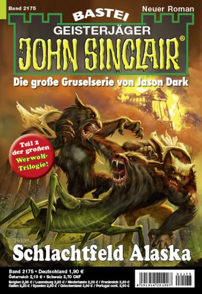 John Sinclair 2175: Schlachtfeld Alaska (2. Teil der großen Werwolf-Trilogie)