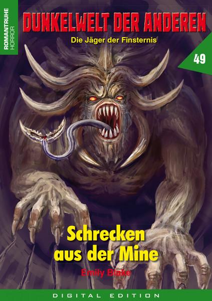 E-Book Dunkelwelt der Anderen 49: Schrecken aus der Mine