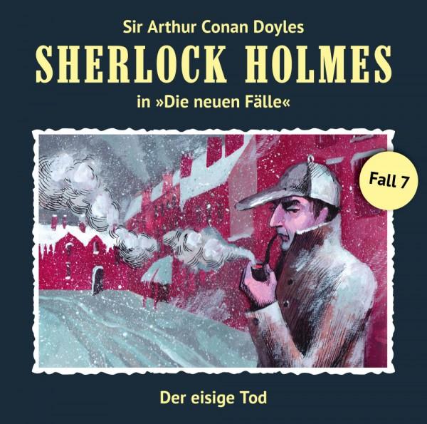 Sherlock Holmes-Neue Fälle CD 07: Der eisige Tod