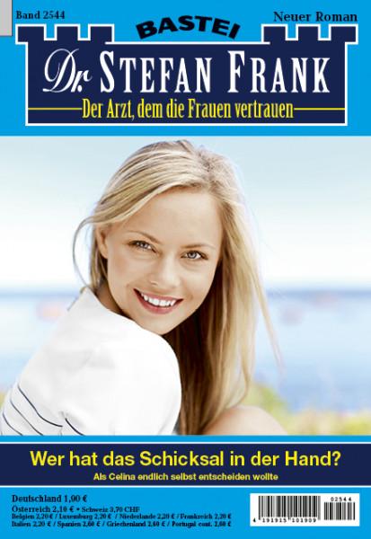 Dr. Stefan Frank 2544: Wer hat das Schicksal in der Hand