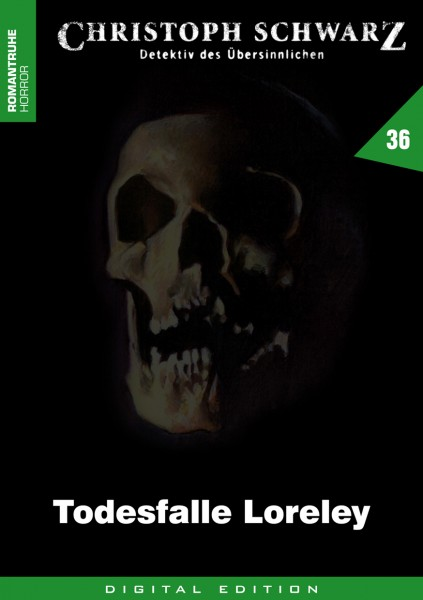 E-Book Christoph Schwarz 36: Todesfalle Loreley