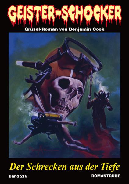 Geister-Schocker 216: Der Schrecken aus der Tiefe