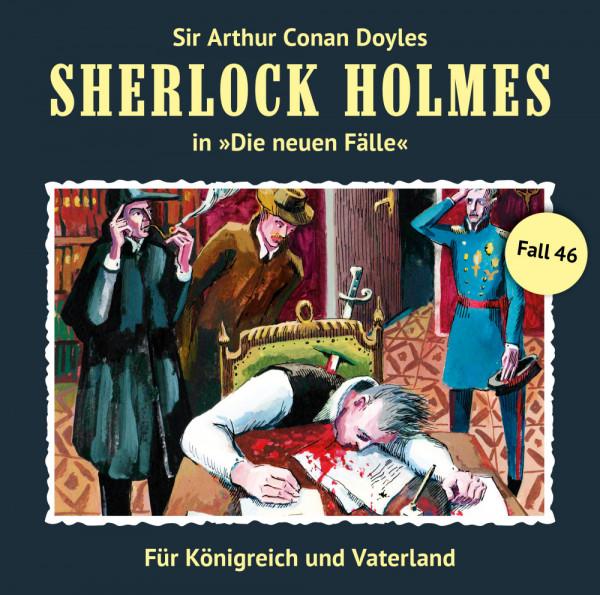 Sherlock Holmes-Neue Fälle CD 46: Für Königreich und Vaterland