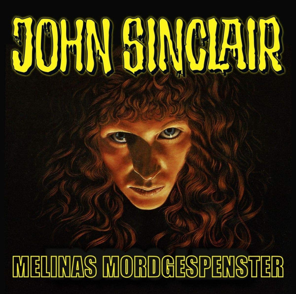 John Sinclair Sonderedition CD 6: Melinas Mordgespenster