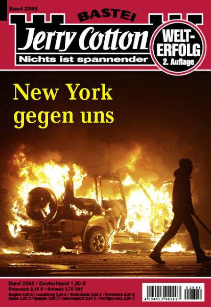 Jerry Cotton 2. Aufl. 2888: New York gegen uns