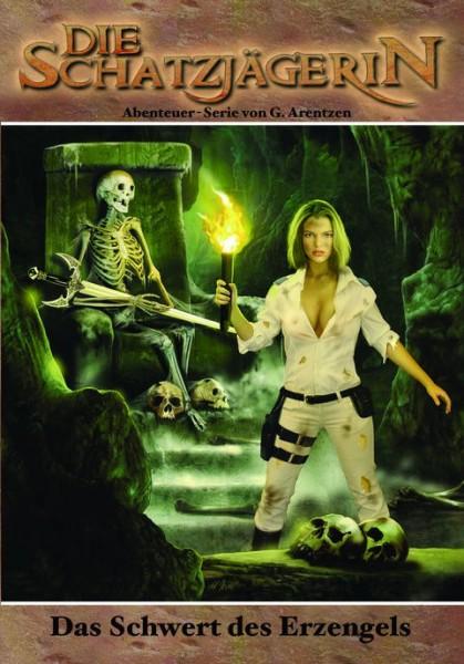 E-Book Die Schatzjägerin 08: Das Schwert des Erzengels