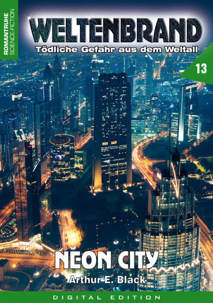E-Book Weltenbrand 13: Neon City