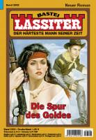 Lassiter 1. Auflage 2502: Die Spur des Goldes