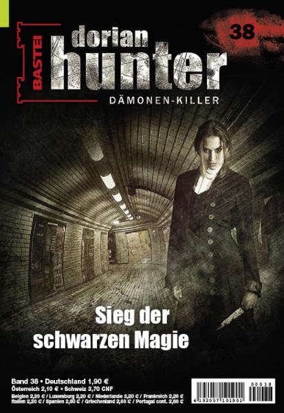 Dorian Hunter 38: Sieg der schwarzen Magie
