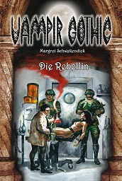 E-Book Vampir Gothic 21: Die Rebellin