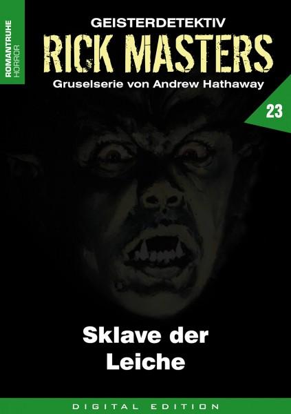 E-Book Rick Masters 23: Sklave der Leiche