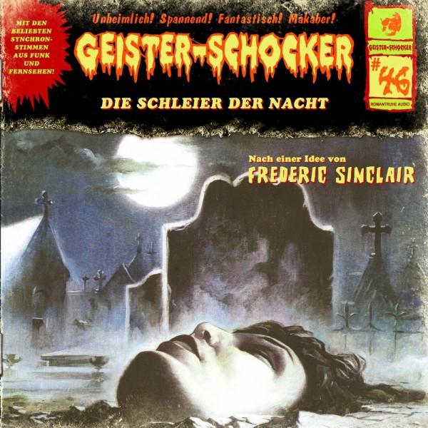 MP3-DOWNLOAD Geister-Schocker 46: Die Schleier der Nacht