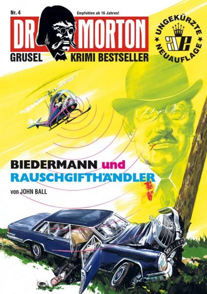 Ebook Dr. Morton 4: Biedermann und Rauschgifthändler