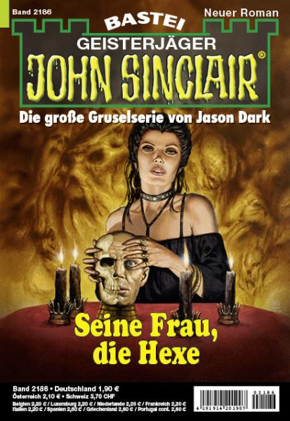 John Sinclair 2186: Seine Frau, die Hexe