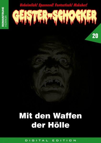 E-Book Geister-Schocker 20: Mit den Waffen der Hölle