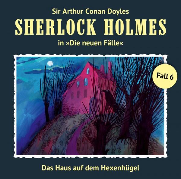 MP3-DOWNLOAD Sherlock Holmes-Neue Fälle 06: Das Haus auf dem Hexenhügel