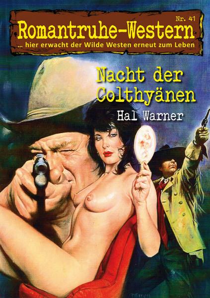 Romantruhe Western 41: Nacht der Colthyänen