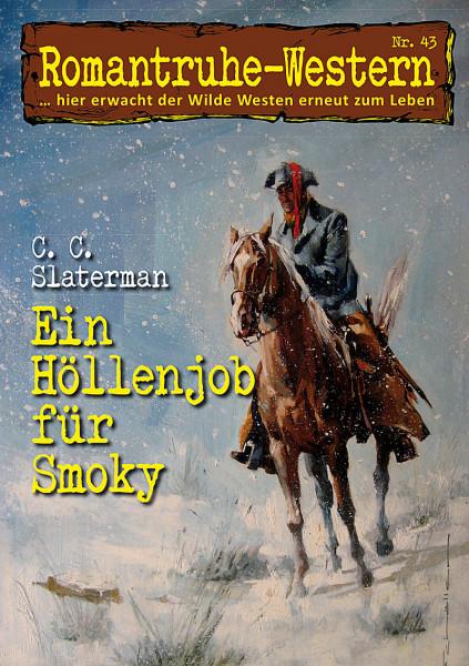 Romantruhe Western 43: Ein Höllenjob für Smoky