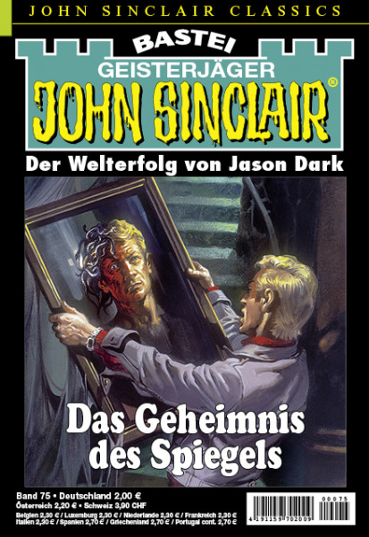 John Sinclair Classics 75: Das Geheimnis des Spiegels