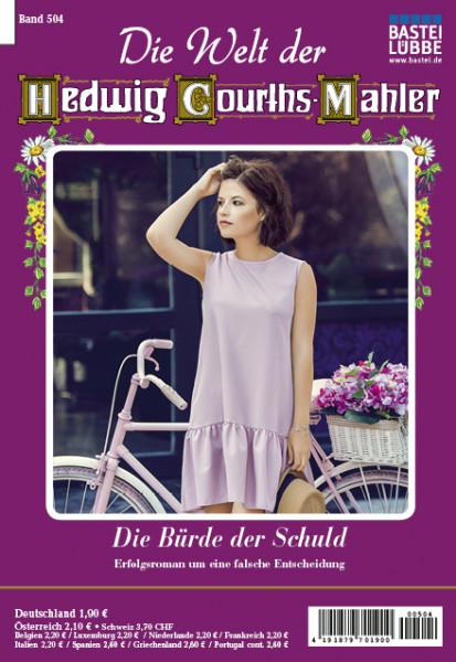 Die Welt der Hedwig Courths-Mahler 504: Die Bürde der Schuld