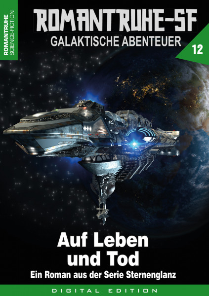 E-Book Romantruhe-SF 12: Auf Leben und Tod