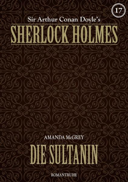 E-Book Sherlock Holmes 17: Die Sultanin