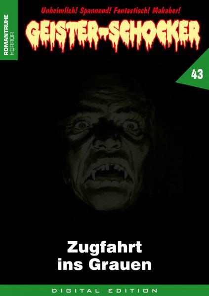 E-Book Geister-Schocker 43: Zugfahrt ins Grauen