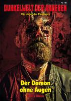 Dunkelwelt der Anderen 46: Der Dämon ohne Augen