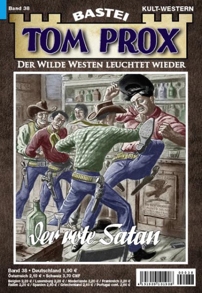 Tom Prox 38: Der rote Satan