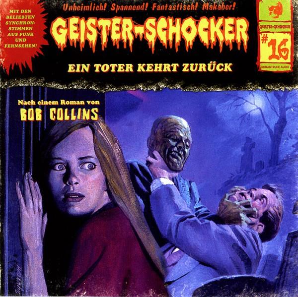 Geister-Schocker CD 16: Ein Toter kehrt zurück