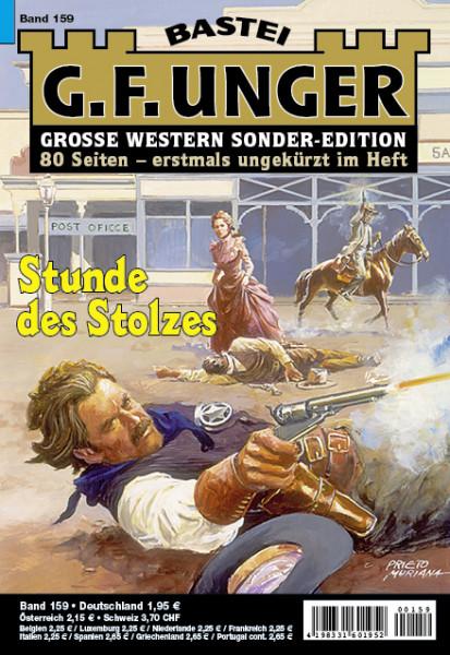 G. F. Unger-Sonder-Edition 159: Stunde des Stolzes