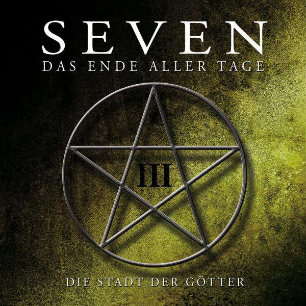 MP3-DOWNLOAD SEVEN - Das Ende aller Tage 3: Die Stadt der Götter