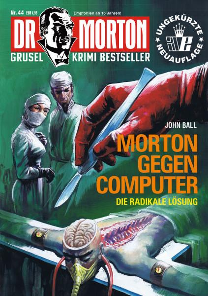 Dr. Morton 44: Morton gegen Computer