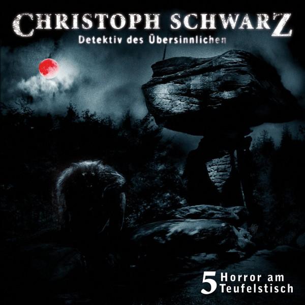 MP3-DOWNLOAD Christoph Schwarz-Hörspiel 5: Horror am Teufelstisch