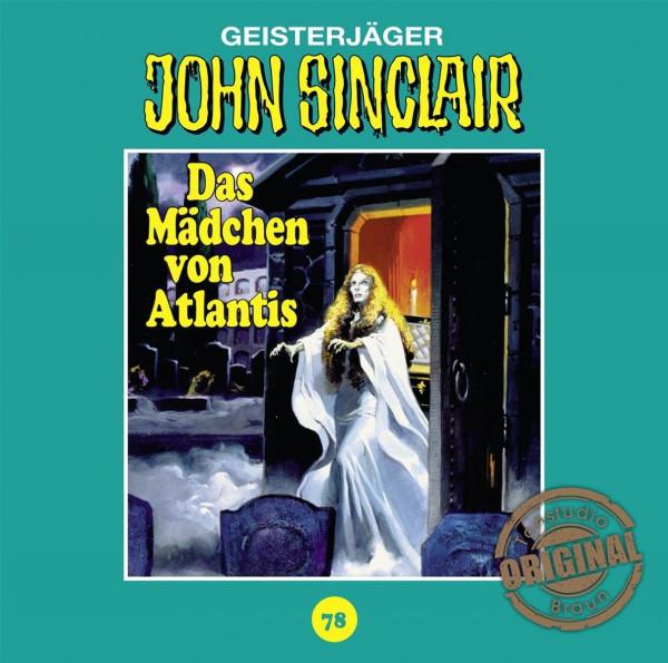 John Sinclair Tonstudio-Braun CD 78: Das Mädchen von Atlantis (Teil 1/3)
