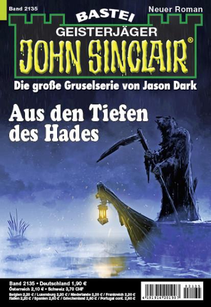 John Sinclair 2135: Aus den Tiefen des Hades