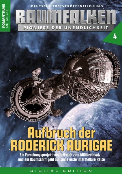 E-Book Raumfalken 04: Aufbruch der RODERICK AURIGAE