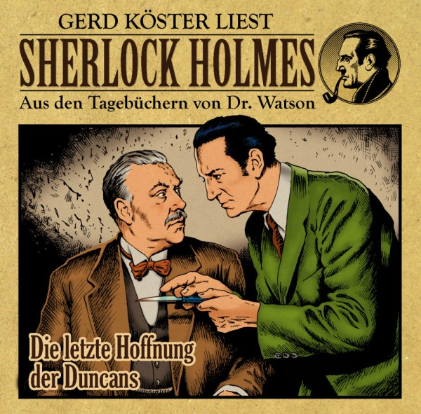 Sherlock Holmes-Aus den Tagebüchern von Dr. Watson - Hörbuch: Die letzte Hoffung der Duncans